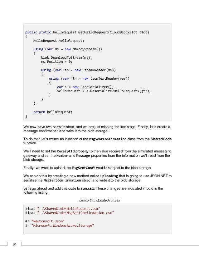 62 using Newtonsoft.Json; using Microsoft.WindowsAzure.Storage.Blob; public static void Run(CloudBlockBlob myBlob, string ...