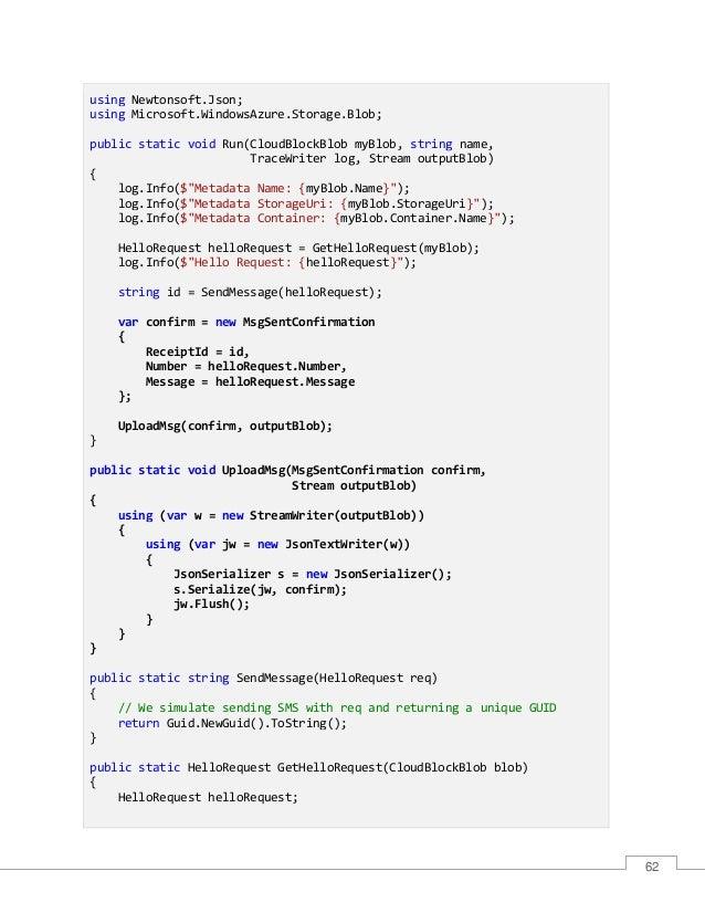 63 using (var ms = new MemoryStream()) { blob.DownloadToStream(ms); ms.Position = 0; using (var res = new StreamReader(ms)...