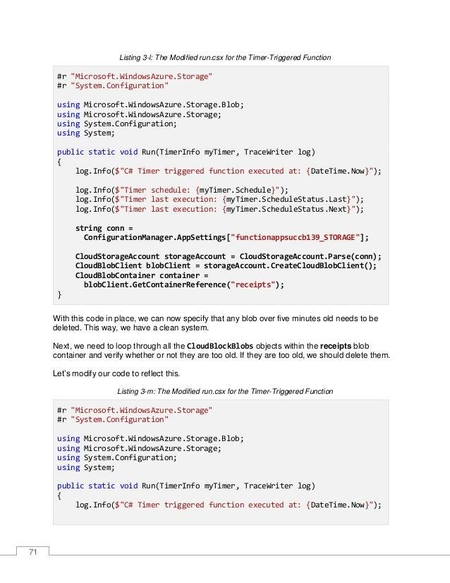 """72 log.Info($""""Timer schedule: {myTimer.Schedule}""""); log.Info($""""Timer last execution: {myTimer.ScheduleStatus.Last}""""); log...."""
