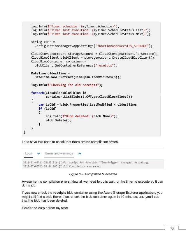 73 Figure 3-v: Output with a Blob Deletion Entry In my case, the function automatically executed and deleted the blob entr...