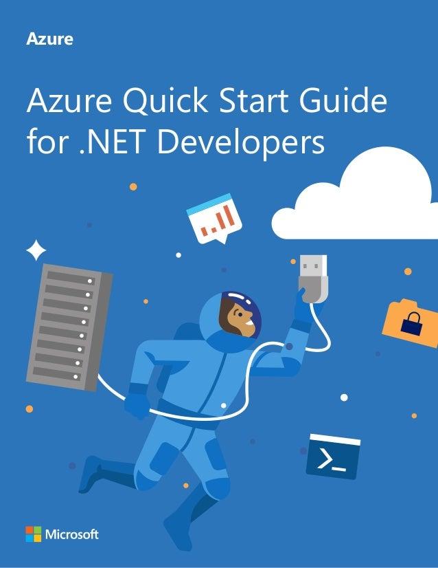 Azure Quick Start Guide for .NET Developers Azure