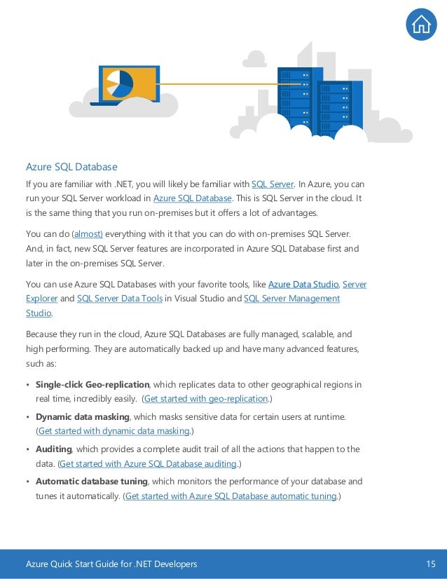 Azure Quick Start Guide for .NET Developers 15 Azure SQL Database If you are familiar with .NET, you will likely be famili...
