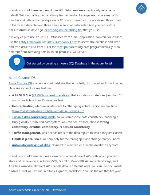 Azure Quick Start Guide for .NET Developers 16 In addition to all these features, Azure SQL Databases are exceptionally re...