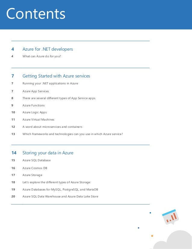 2 4 Azure for .NET developers 4 What can Azure do for you? 7 Getting Started with Azure services 7 Running your .NET appli...