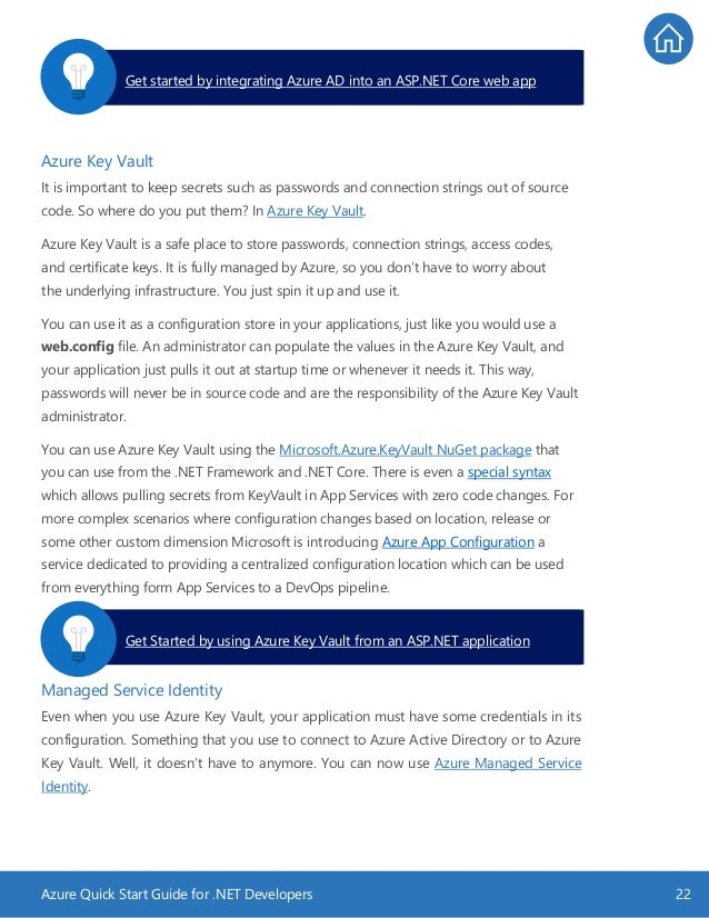 Azure Quick Start Guide for .NET Developers 22 Azure Key Vault It is important to keep secrets such as passwords and conne...
