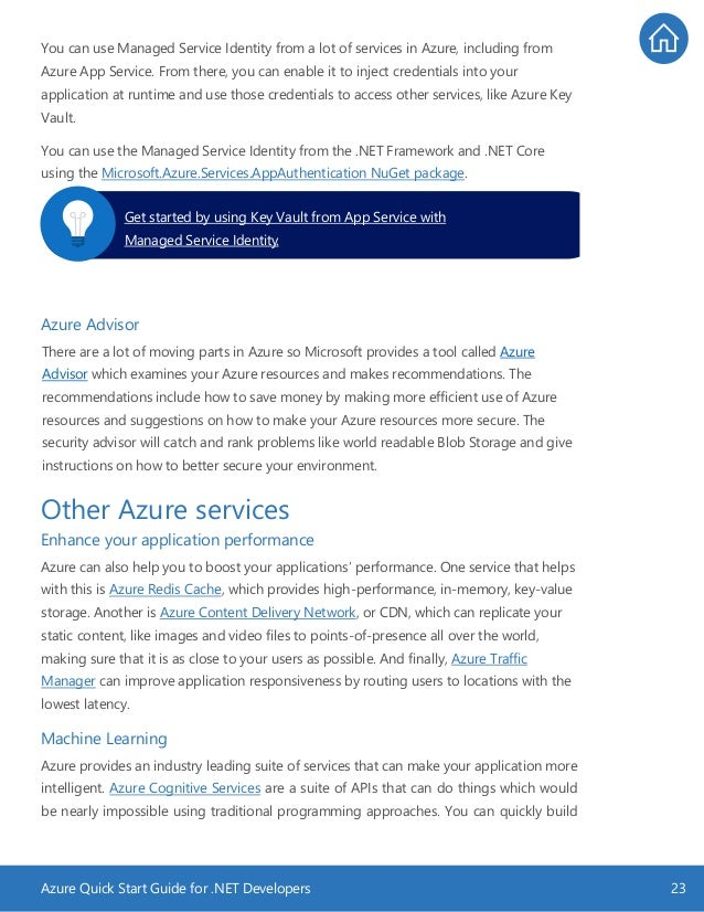 Azure Quick Start Guide for .NET Developers 23 You can use Managed Service Identity from a lot of services in Azure, inclu...