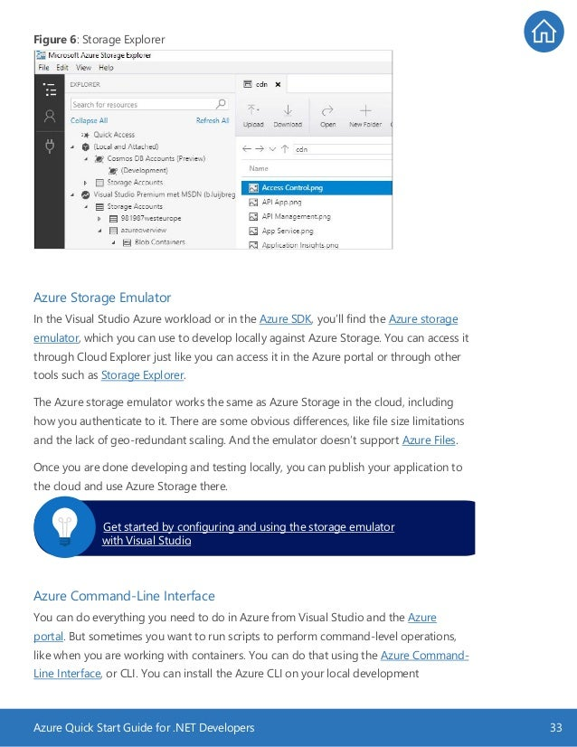 Azure Quick Start Guide for .NET Developers 33 Figure 6: Storage Explorer Azure Storage Emulator In the Visual Studio Azur...
