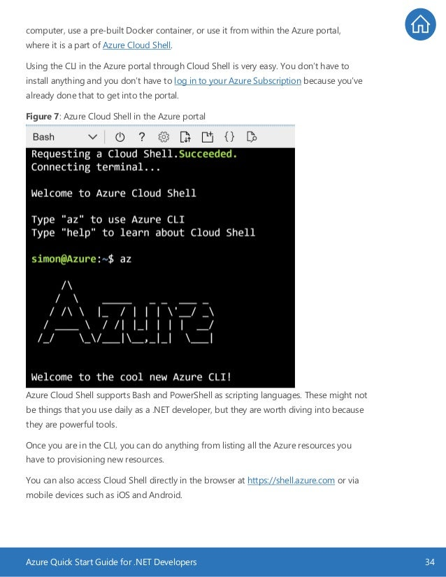 Azure Quick Start Guide for .NET Developers 34 computer, use a pre-built Docker container, or use it from within the Azure...