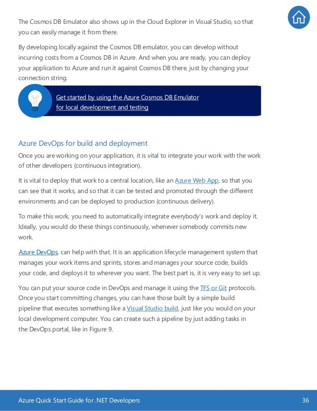 Azure Quick Start Guide for .NET Developers 36 The Cosmos DB Emulator also shows up in the Cloud Explorer in Visual Studio...