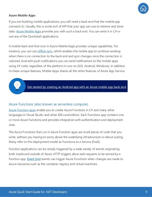 Azure Quick Start Guide for .NET Developers 9 Azure Mobile Apps If you are building mobile applications, you will need a b...