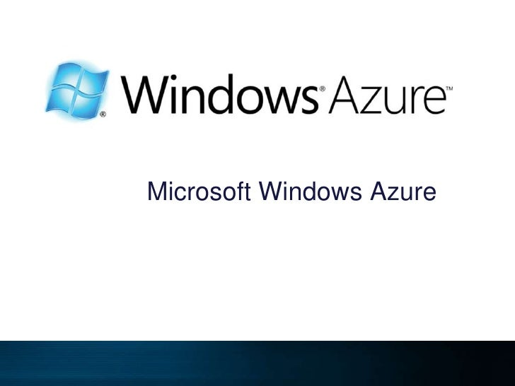 Microsoft Windows Azure<br />