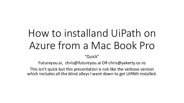 How to Install UiPath on Azure from a Mac