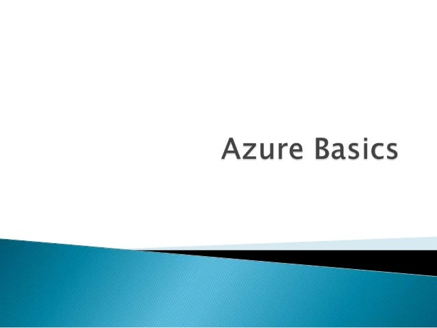    Windows azure is a microsoft platform for    cloud computing.Used to build a web    application that runs and stores i...