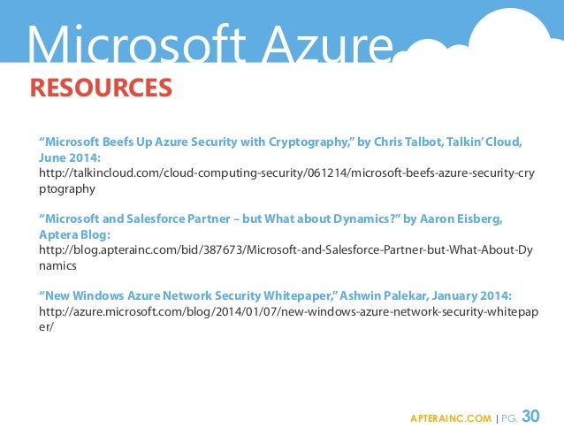 """Microsoft Azure RESOURCES """"Microsoft Beefs Up Azure Security with Cryptography,""""by Chris Talbot, Talkin'Cloud, June 2014: ..."""