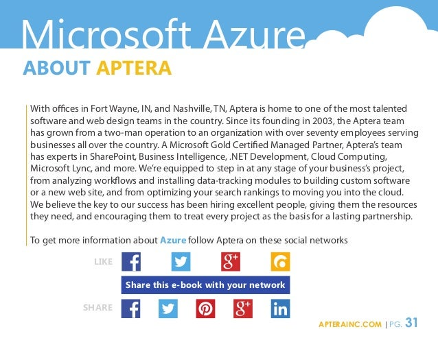 Microsoft Azure ABOUT APTERA With offices in Fort Wayne, IN, and Nashville, TN, Aptera is home to one of the most talented...