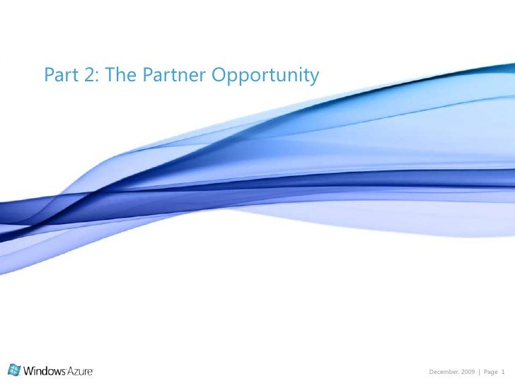 Part 2: The Partner Opportunity<br />