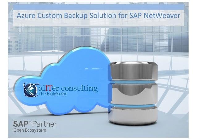 Azure Custom Backup Solution for SAP NetWeaver
