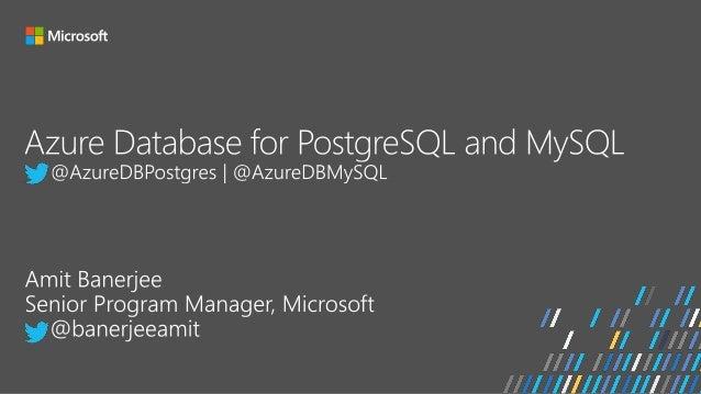 Azure Database for PostgreSQL and MySQL