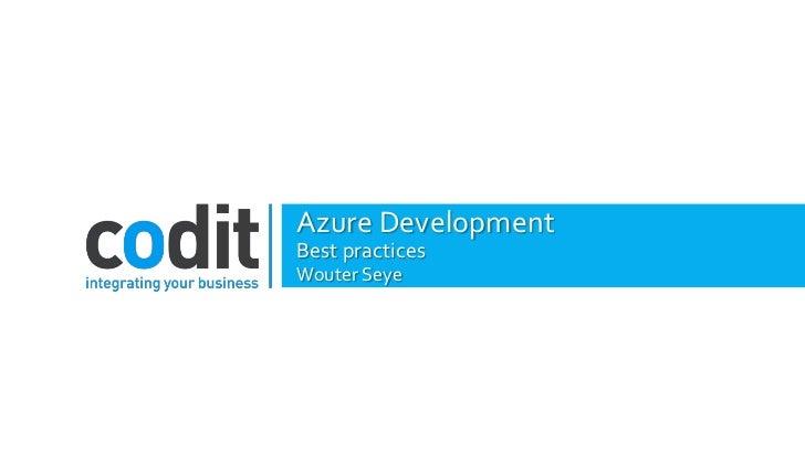 Azure DevelopmentBest practicesWouter Seye
