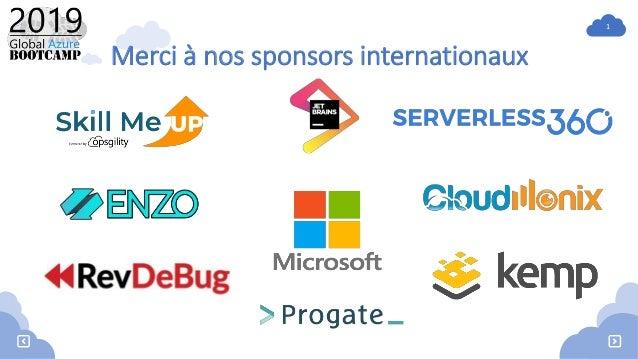 1 Merci à nos sponsors internationaux