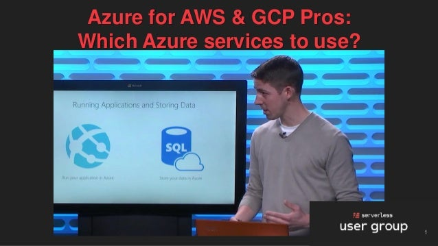 1 Azure for AWS & GCP Pros: Which Azure services to use?