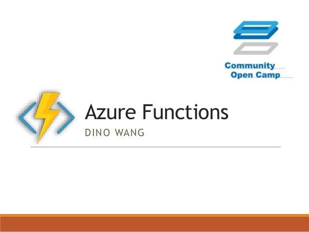 Azure Functions DINO WANG