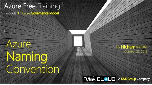 Azure Governance] Lesson 1 : Azure Naming Convention