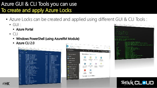 Contoso Ltd. Azure GUI & CLI Tools you can use To create and apply Azure Locks • Azure Locks can be created and applied us...
