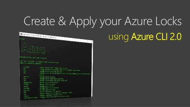 Contoso Ltd. Create & Apply your Azure Locks using Azure CLI 2.0
