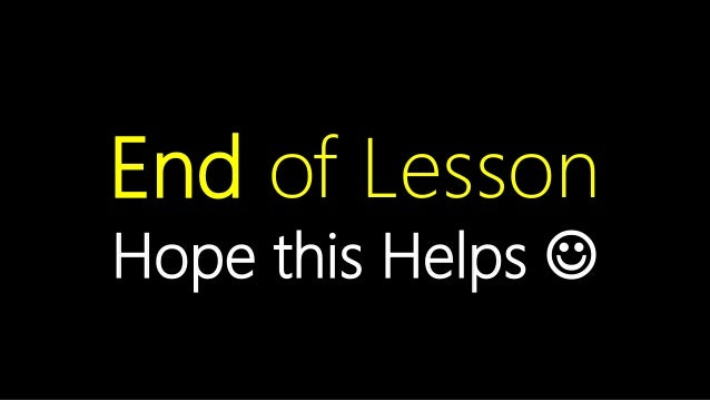 Contoso Ltd. End of Lesson Hope this Helps ☺