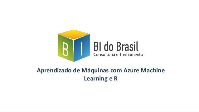 Aprendizado de Máquinas com Azure Machine Learning e R