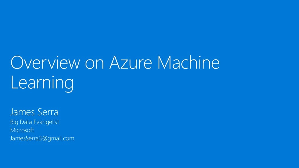 Overview on Azure Machine Learning