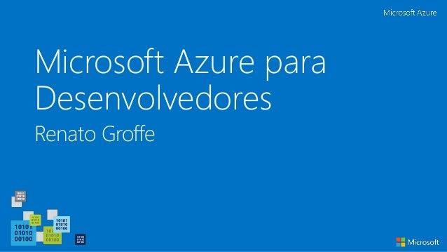 Microsoft Azure para Desenvolvedores Renato Groffe
