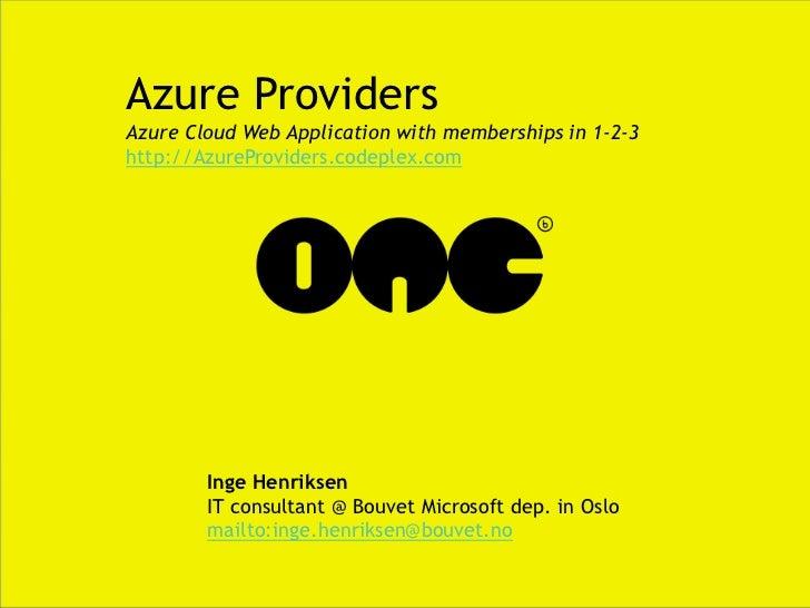 Azure providers - Bouvet BigOne 2011