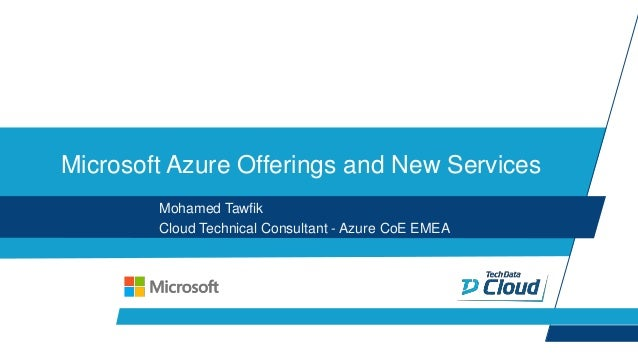 Microsoft Azure Offerings and New Services