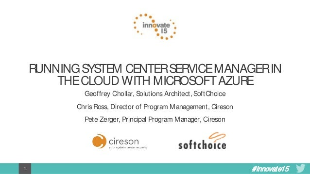 SCSM + Azure: A Match Made in     the Cloud!