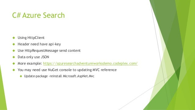 C# Azure Search  Using HttpClient  Header need have api-key  Use HttpRequestMessage send content  Data only use JSON ...