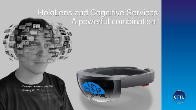 Azure thursday HoloLens and cognitive services a powerful