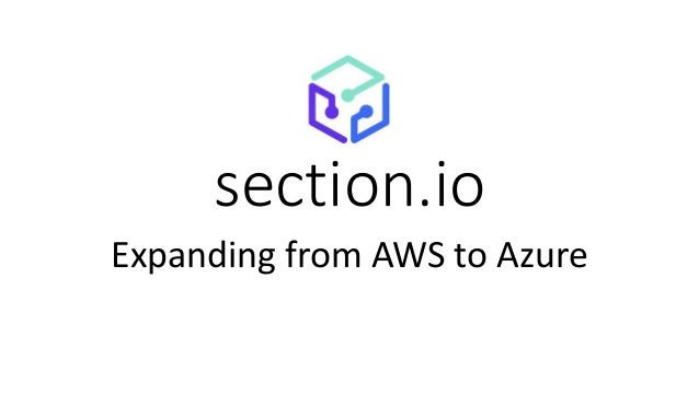 section.io Expanding from AWS to Azure