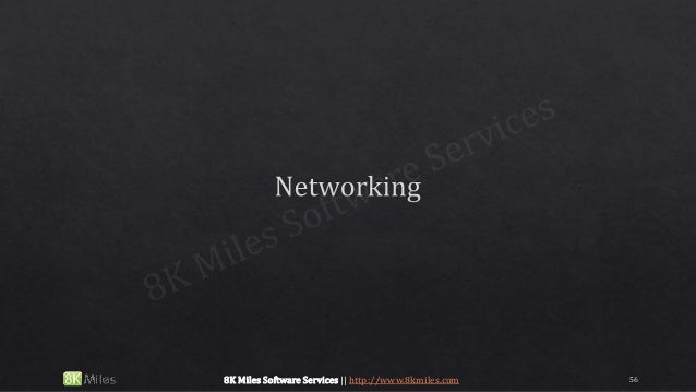 568K Miles Software Services || http://www.8kmiles.com