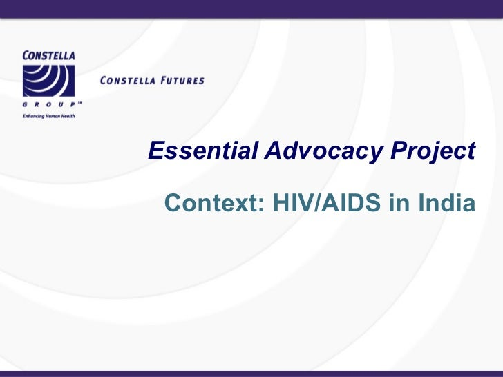 Context: HIV/AIDS in India Essential Advocacy Project