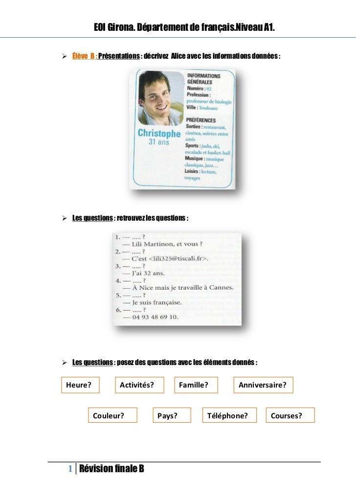 EOI Girona. Département de français.Niveau A1. Élève B : Présentations : décrivez Alice avec les informations données : ...