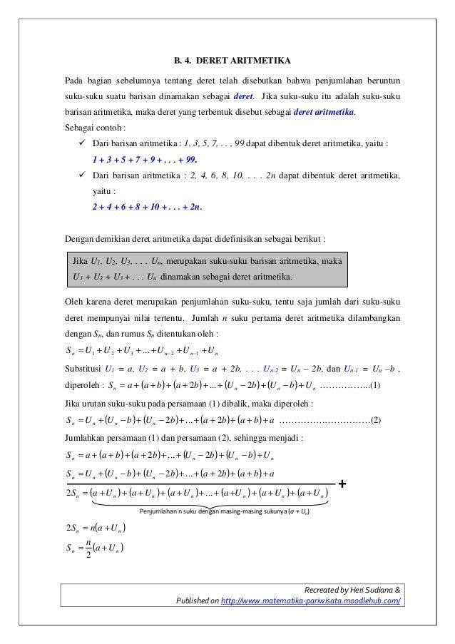 Recreated by Heri Sudiana & Published on http://www.matematika-pariwisata.moodlehub.com/ B. 4. DERET ARITMETIKA Pada bagia...