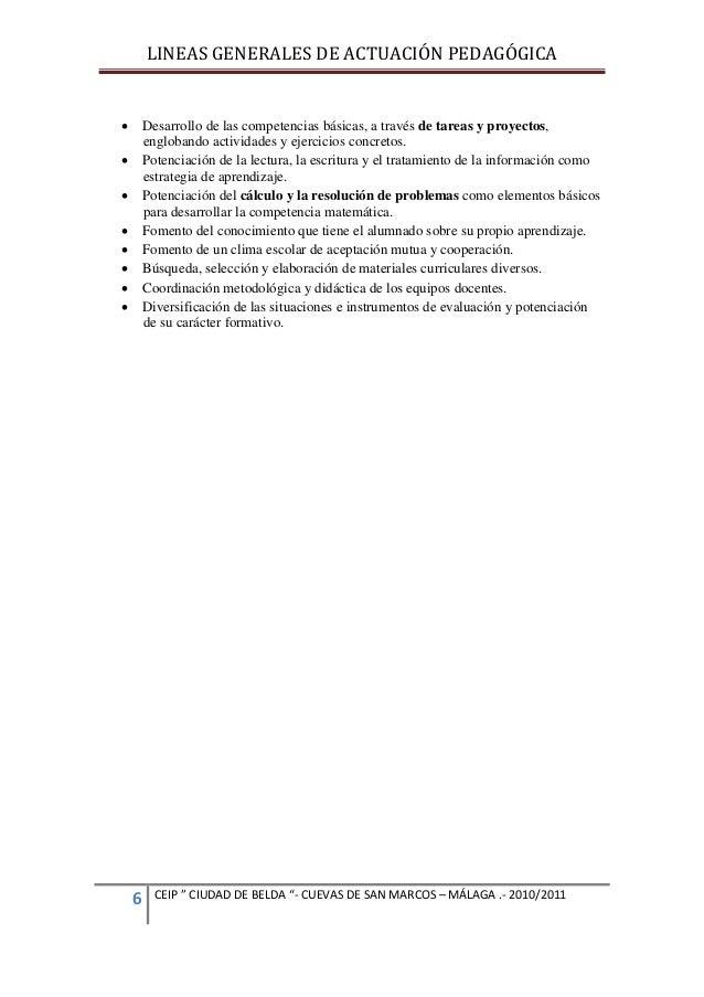 LINEAS GENERALES DE ACTUACIÓN PEDAGÓGICA   Desarrollo de las competencias básicas, a través de tareas y proyectos, englob...