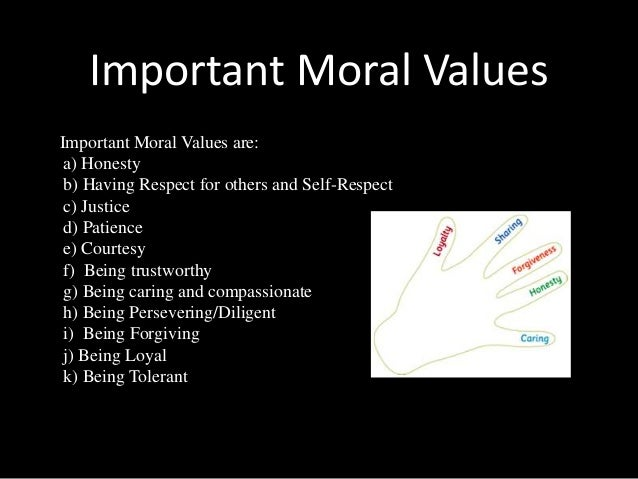 moral values are important in students life Some aspects of moral values among university students in three solutions to some of the basic life dilemmas facing moral values abortion.
