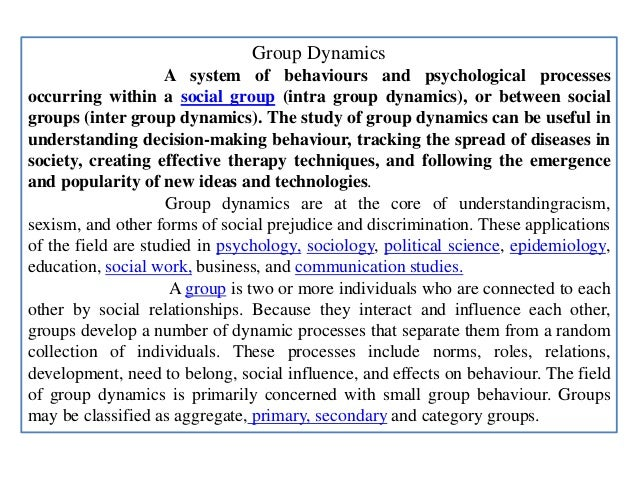 social psychology inter intra group dynamics His dynamics in psychological science (dips) lab is dedicated to advancing the science of psychology via the synthesis of intra and inter-individual approaches to studying psychological processes specifically, he is interested in how intra-individual dynamical information can be retained and used to explain inter-individual differences across.