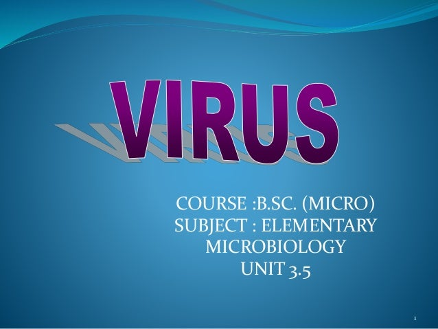 1 COURSE :B.SC. (MICRO) SUBJECT : ELEMENTARY MICROBIOLOGY UNIT 3.5