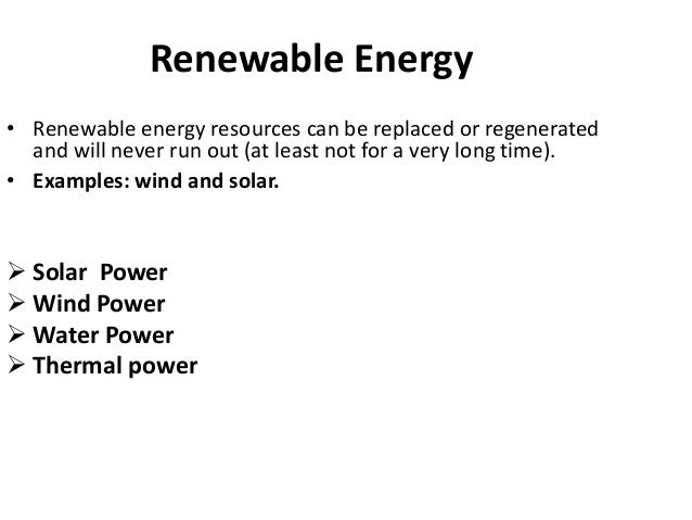 examples of renewable energy resources