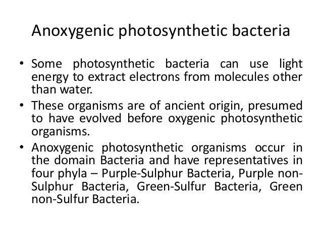 anoxygenic photosynthesis Anoxygenic photosynthesis equation similar to oxygenic photosynthesis, there is a complex process with multiple steps for anoxygenic photosynthesis, which can be summarized with the following .