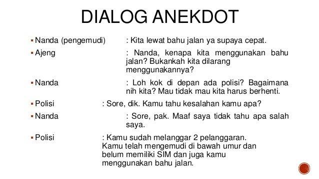 Presentasi Teks Anekdot; Dialog Anekdot